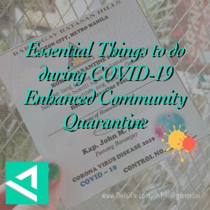 Essential Things to do During COVID-19 Enhanced Community Quarantine