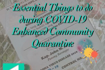 Essential Things to do During COVID-19 Enhanced Community Quarantine 1