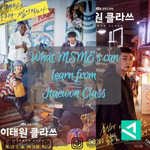 What MSME's can learn from Itaewon Class
