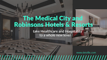 The Medical City and Robinsons Hotels & Resorts take Healthcare and Hospitality to a whole new level.png