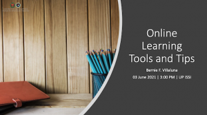 Online Learning Tools and Tips by Bernie Villaluna